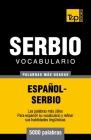 Vocabulario español-serbio - 5000 palabras más usadas Cover Image