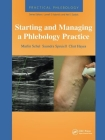 Practical Phlebology: Starting and Managing a Phlebology Practice Cover Image