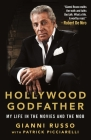 Hollywood Godfather: My Life in the Movies and the Mob Cover Image