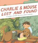 Charlie & Mouse Lost and Found: Book 5 Cover Image