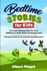 Bedtime Stories for Kids: Fun and Calming Tales for Your Children to Help Them Fall Asleep Fast! The Cobra and the Crows and other beautiful sto Cover Image