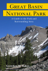 Great Basin National Park: A Guide to the Park and Surrounding Area Cover Image
