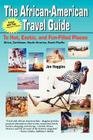 The African-American Travel Guide: To Hot, Exotic, and Fun-Filled Places Cover Image