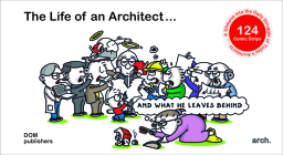 The Life of an Architect ...: ... and What He Leaves Behind Cover Image