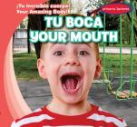 Tu Boca / Your Mouth Cover Image