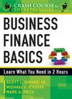 Business Finance Basics: Learn What You Need in 2 Hours (Crash Course for Entrepreneurs) Cover Image
