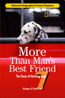 Science Chapters: More Than Man's Best Friend: The Story of Working Dogs Cover Image