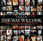 The Way We Cook: Portraits from Around the World Cover Image
