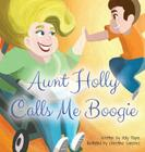 Aunt Holly Calls Me Boogie Cover Image