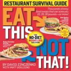Eat This Not That! Restaurant Survival Guide: The No-Diet Weight Loss Solution Cover Image
