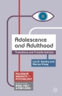 Adolescence and Adulthood: Transitions and Transformations (Palgrave Insights in Psychology) Cover Image