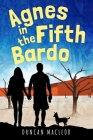 Agnes in the Fifth Bardo Cover Image
