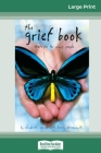 The Grief Book (16pt Large Print Edition) Cover Image
