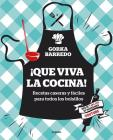 ¡Que viva la cocina! Recetas caseras y fáciles para todos los bolsillos / Hooray for Cooking! Easy Homemade Recipes for all Budgets Cover Image