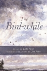 The Bird-While (Made in Michigan Writers) Cover Image