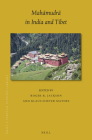Mahāmudrā In India and Tibet (Brill's Tibetan Studies Library #44) Cover Image
