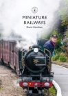 Miniature Railways (Shire Library) Cover Image