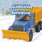 Quiero Conducir Una Quitanieves / I Want to Drive a Snowplow (Al Volante / At the Wheel) Cover Image