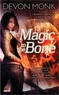 Magic to the Bone (Allie Beckstrom #1) Cover Image