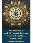 The Translation of Surah Al-Fatihah and Juz Amma English Edition Hardcover Version Cover Image