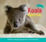 Koala Hospital (Wildlife Rescue #1) Cover Image