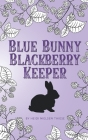 Blue Bunny Blackberry Keeper Cover Image