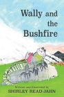 Wally and the Bushfire Cover Image
