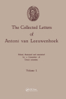 The Collected Letters of Antoni Van Leeuwenhoek, Volume 1 Cover Image