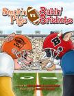 Smok'n Pigs vs. Bakin' Briskets: A Silly Story of Sportsmanship Cover Image