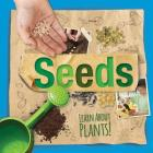 Seeds (Learn about Plants!) Cover Image