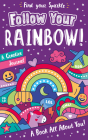 Follow Your Rainbow! (Find Your Spark(le)) Cover Image