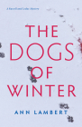 The Dogs of Winter: A Russell and Leduc Mystery: Book 2 Cover Image