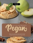 Good Morning Pegan: Start your perfect day with the best recipes selected by the Pegan Diet Cover Image