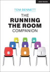 The Running the Room Companion: Issues in Classroom Management and Strategies to Deal with Them Cover Image