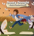 Dusty Doogle Finds a Golden Crown Cover Image
