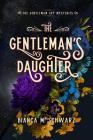 The Gentleman's Daughter (The Gentleman Spy Mysteries #2) Cover Image