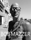 Bob Mazzer Cover Image