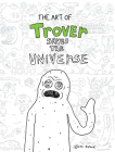 The Art of Trover Saves the Universe Cover Image