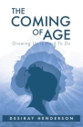 The Coming of Age: Growing Up is Hard To Do Cover Image