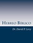 Hebreo Biblico: Una introduccion Cover Image