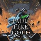 Jade Fire Gold Lib/E Cover Image