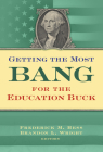 Getting the Most Bang for the Education Buck Cover Image