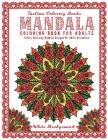 Mandala: Adult Coloring Book Featuring Calming Mandalas designed to relax and calm ( Beautiful Mandala Coloring Book ) Cover Image