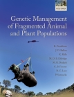 Genetic Management of Fragmented Animal and Plant Populations Cover Image