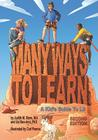 Many Ways to Learn: A Kid's Guide to LD Cover Image