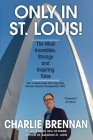 Only in St. Louis! Cover Image