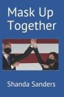Mask Up Together Cover Image