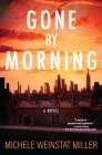 Gone By Morning: A Novel Cover Image