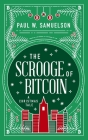 The Scrooge of Bitcoin: A Christmas Tale Cover Image