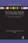 Political Participation in a Changing World: Conceptual and Empirical Challenges in the Study of Citizen Engagement Cover Image